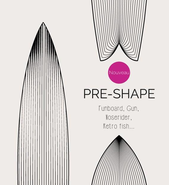 Preshape
